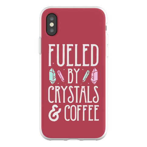 Fueled By Crystals & Coffee Phone Flexi-Case
