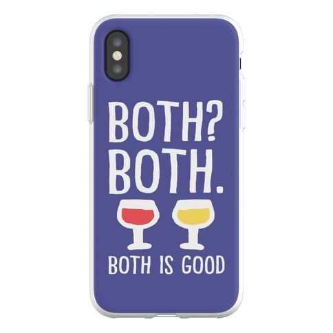 Both Both Both Is Good Wine Phone Flexi-Case