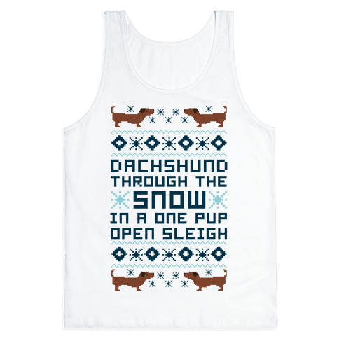 Dachshund Through The Snow In a One Pup Open Sleigh Tank Top