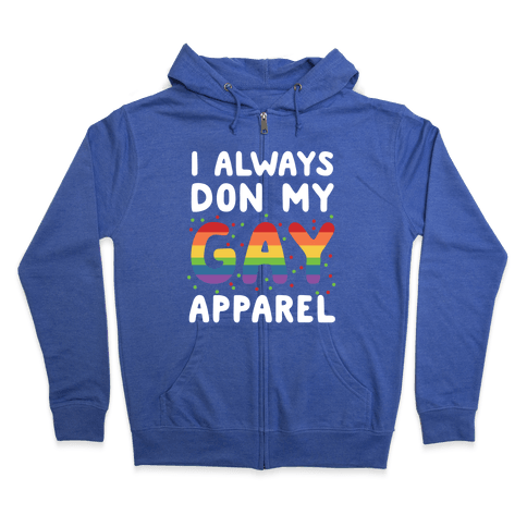 Don my gay apparrel