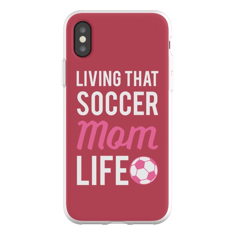Living That Soccer Mom Life Phone Flexi-Case