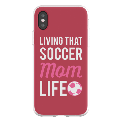 Living That Soccer Mom Life Phone Flexi-Case