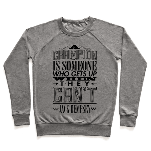 """""""A Champion..."""" - Jack Dempsey Pullover"""