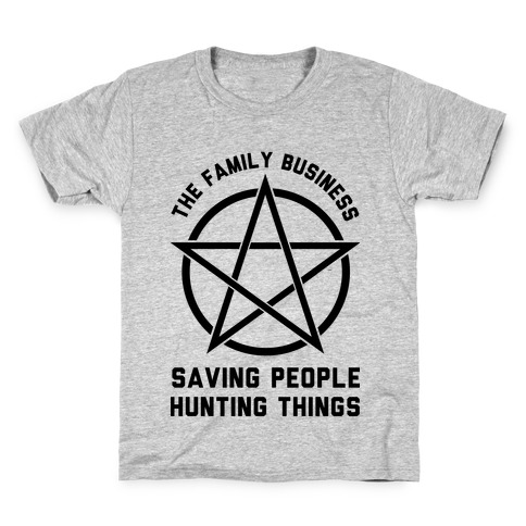 Saving People Hunting Things the Family Business Kids T-Shirt