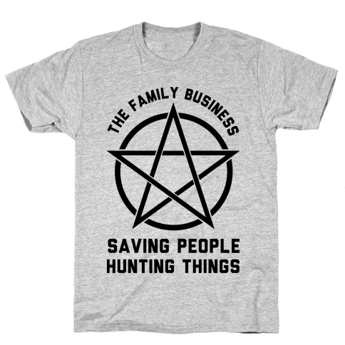 Saving People Hunting Things the Family Business  Mens T-Shirt