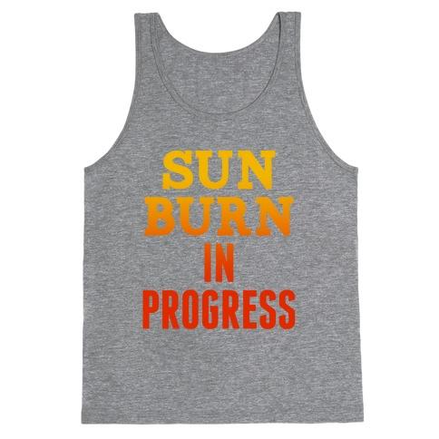 Sunburn In Progress Tank Top