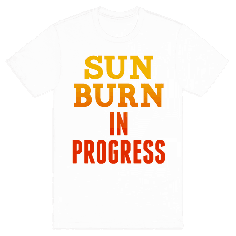 Sunburn In Progress Mens T-Shirt