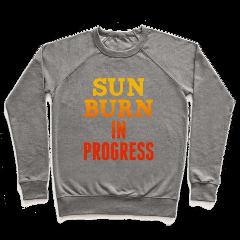 Sunburn In Progress Pullover