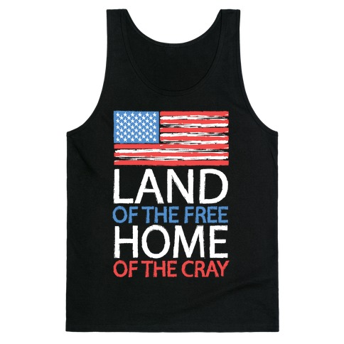 Home of the Cray Tank Top