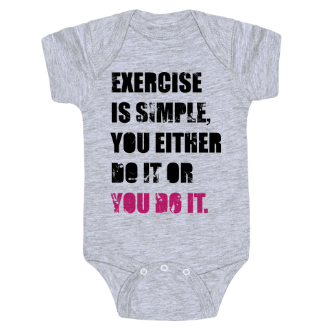 Exercise Is Simple  Baby Onesy