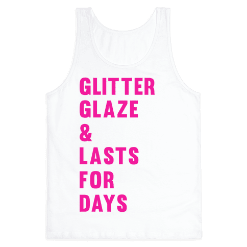 Glitter Glaze & Lasts For Days Tank Top