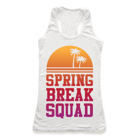 Spring Break Squad