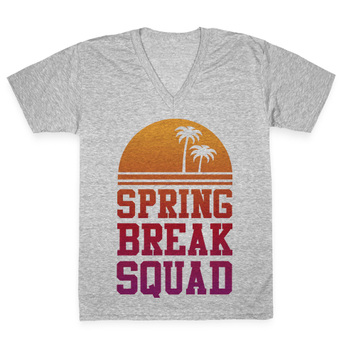 Spring Break Squad V-Neck Tee Shirt