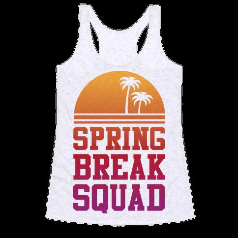 Spring Break Squad