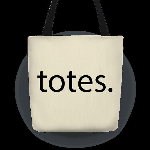 f11c80ae33 Totes Tote Bag