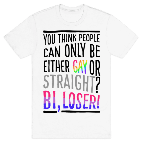 Gay Or Straight? Bi, Loser Mens T-Shirt