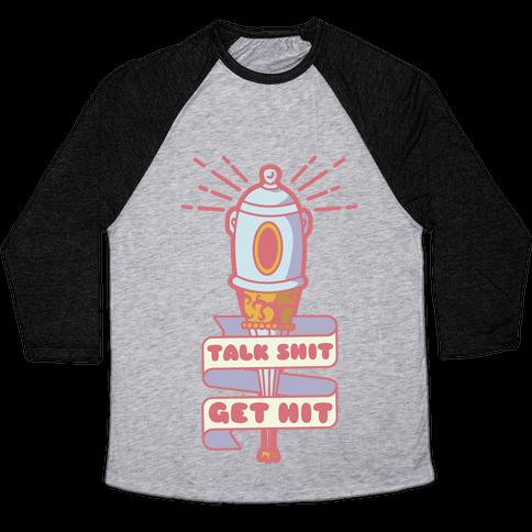 Talk Shit Get Hit Pella Magi Bat Baseball Tee