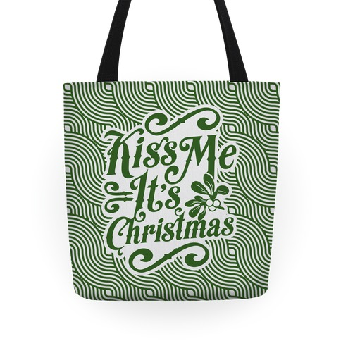 Kiss Me it's Christmas (Green) Tote