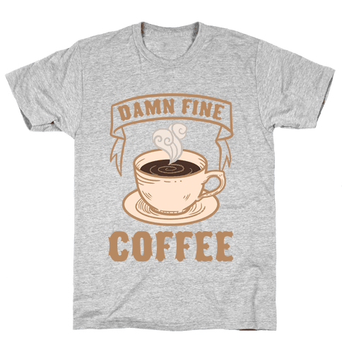 Damn Fine Coffee Mens T-Shirt