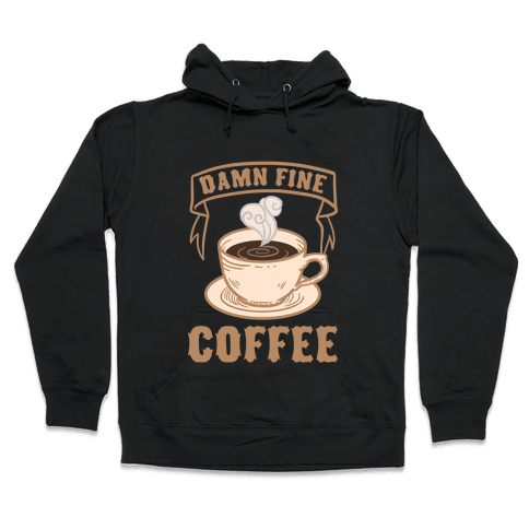 Damn Fine Coffee Hooded Sweatshirt