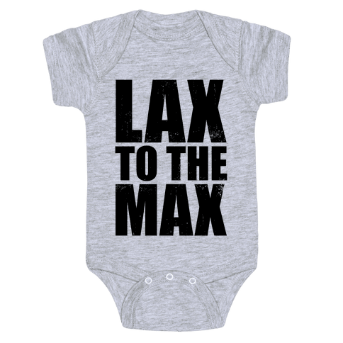 Lax To The Max (Tank) Baby Onesy