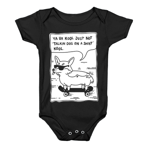 Talking Dog on a Shirt Cool Baby Onesy