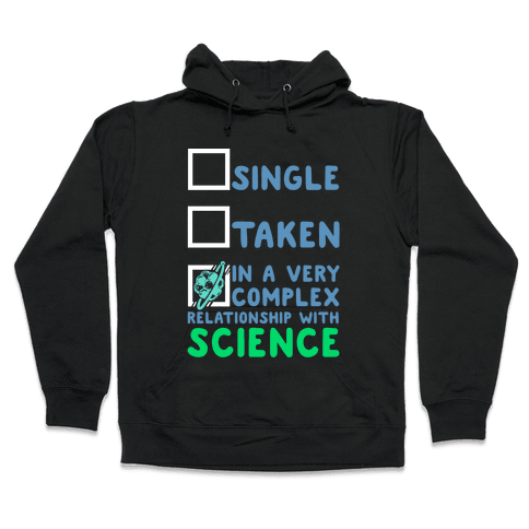 In a Complex Relationship with Science Hooded Sweatshirt
