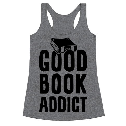 Good Book Addict Racerback Tank Top