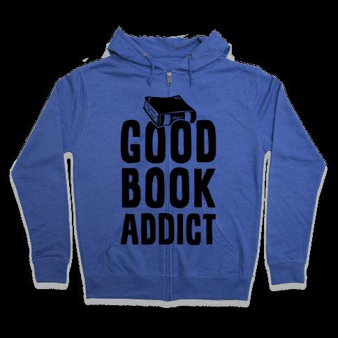 Good Book Addict Zip Hoodie