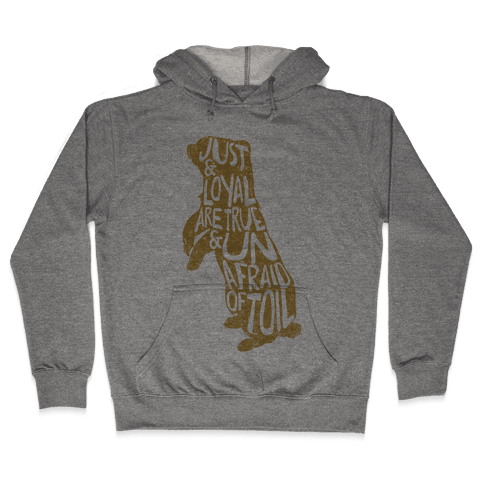 Just & Loyal Are True & Unafraid Of Toil (Hufflepuff) Hooded Sweatshirt