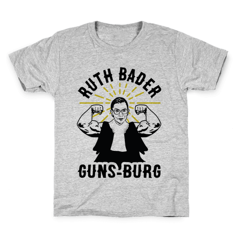Ruth Bader Guns-Burg Kids T-Shirt