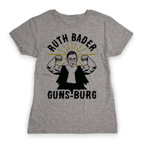 Ruth Bader Guns-Burg Womens T-Shirt
