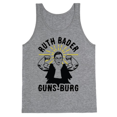 Ruth Bader Guns-Burg Tank Top