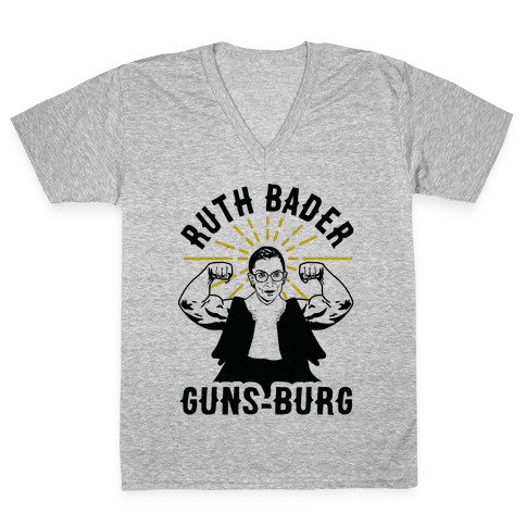 Ruth Bader Guns-Burg V-Neck Tee Shirt