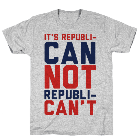 It's RepubliCAN Not RepubliCAN'T Mens T-Shirt