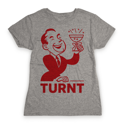 Turnt Gentleman Womens T-Shirt