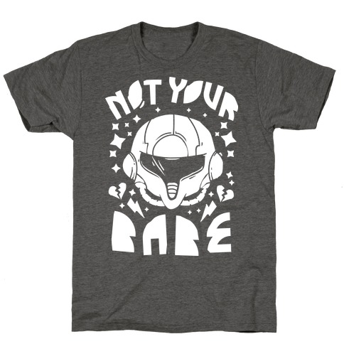Not Your Babe T-Shirt