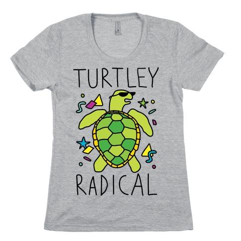 Turtley Radical Womens T-Shirt