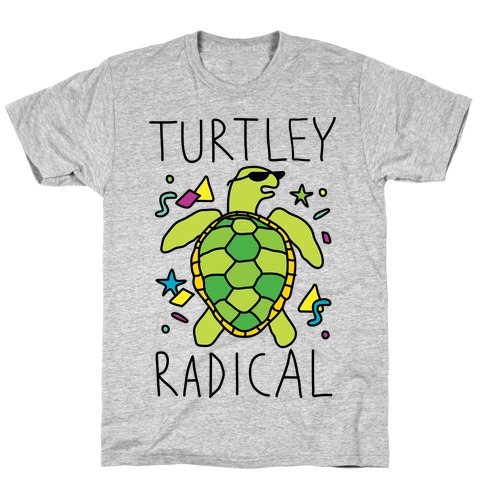 Turtley Radical T-Shirt