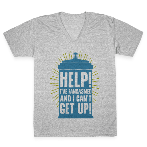 Help I've Fangasmed and I Can't Get Up V-Neck Tee Shirt