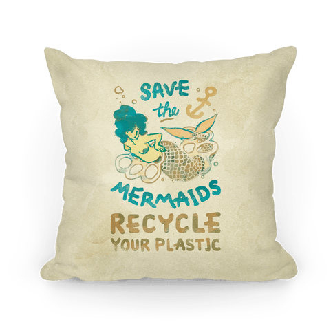 Throw Pillow Recycle : Save The Mermaids Recycle Your Plastic - Throw Pillow - HUMAN