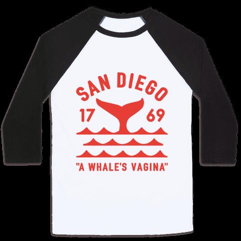 San Diego A Whale's Vagina Baseball Tee