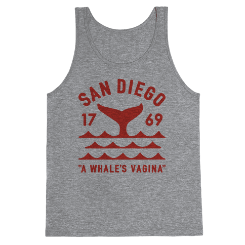 San Diego A Whale's Vagina Tank Top