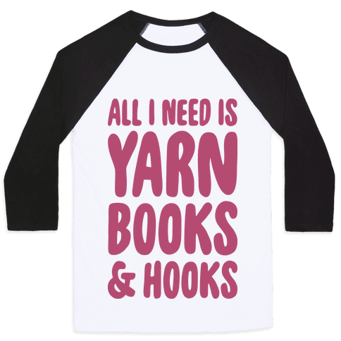 Yarn, Books, And Hooks Baseball Tee