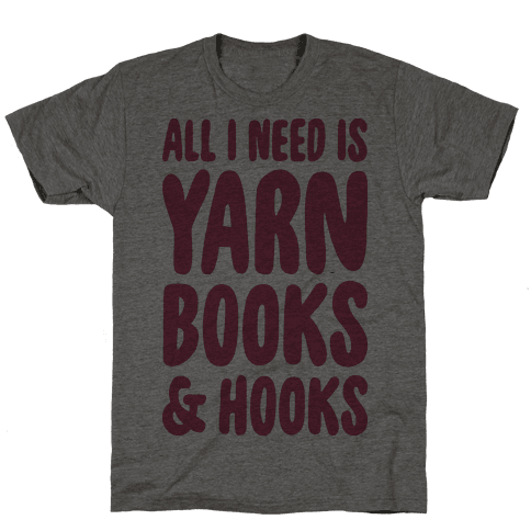 Yarn, Books, And Hooks Mens T-Shirt