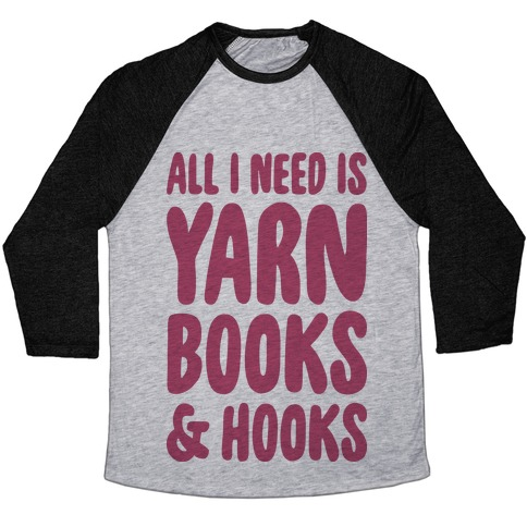Yarn, Books, And Hooks Baseball Tee