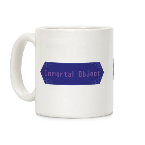 Immortal Object Coffee Mug