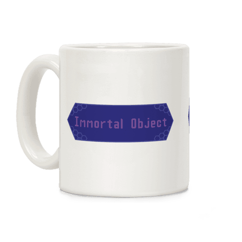 Immortal Object Coffee Mug