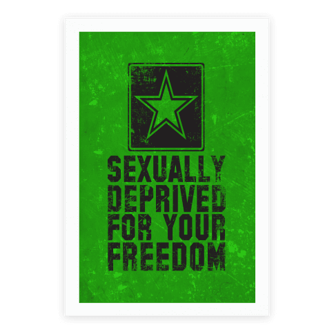 Sexually Deprived For Your Freedom Poster