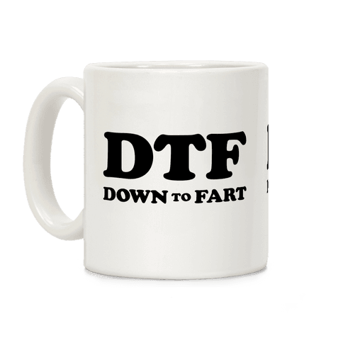 Down To Fart Coffee Mug